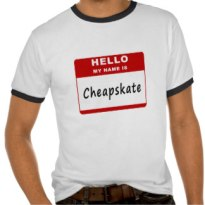 hello_my_name_is_cheapskate_tshirt-rfbc4e7188c2a40269b622cdb6512cce6_vjfe2_324